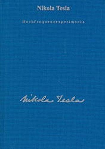 Gesamtausgabe: Seine Werke, 6 Bde., Bd.1, Hochfrequenzexperimente