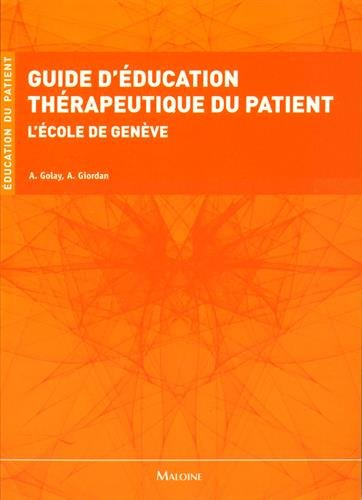 Guide d'ducation thrapeutique du patient : L'cole de Genve