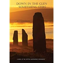Down in the Glen Something Stirs by Jim Hewitson (2014-02-10)