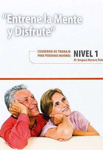 Entrene La Mente Y Disfrute 1. Cuaderno De Trabajo Para Personas Mayores (Atardecer)