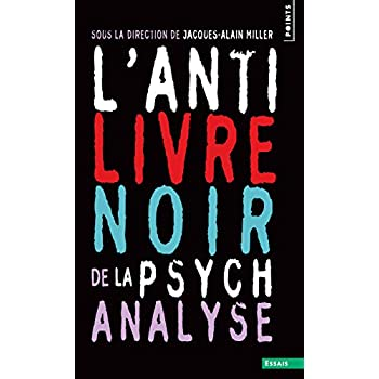 L'Anti-Livre noir de la psychanalyse