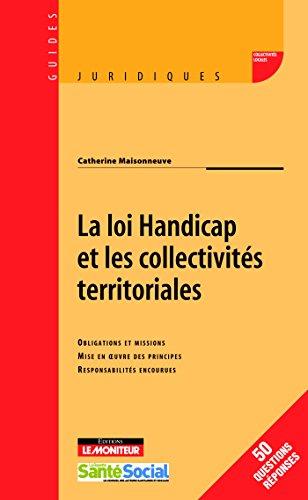 La loi Handicap et les collectivités territoriales : Obligations et missions, Mise en oeuvre des principes, Responsabilités encourues