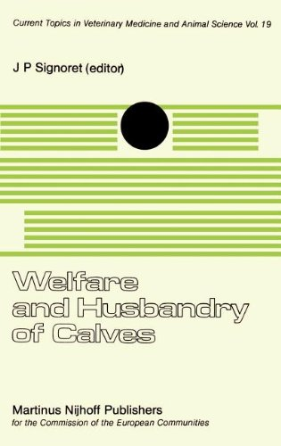 Welfare and Husbandry of Calves (Current Topics in Veterinary Medicine)