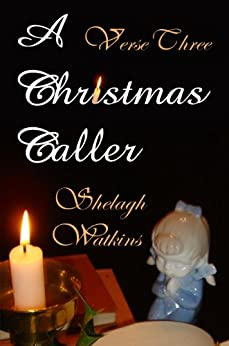 A Christmas Caller Verse Three: The Second of the Three Sprites (English Edition) von [Watkins, Shelagh]