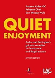 Quiet Enjoyment: Arden and Partington's Guide to Remedies for Harassment and Illegal Eviction
