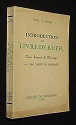 Introduction au 'Livre de Ruth'. Texte intégral de l'ouvrage de l'Abbé Tardif de Moidrey