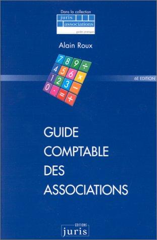 Guide comptable des associations, 6e édition