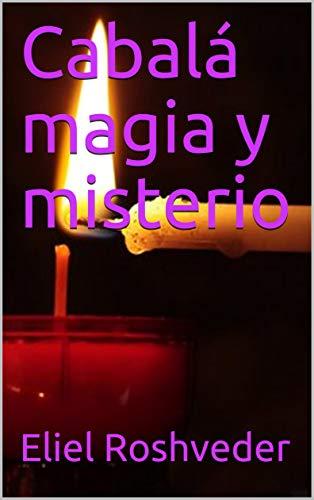 Cabalá  magia y misterio por Eliel Roshveder