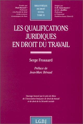 Les qualifications juridiques en droit du travail