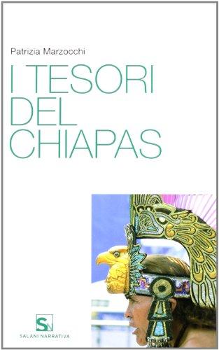 I tesori del Chiapas