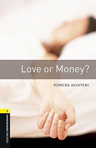 Oxford Bookworms Library 1. Love Or Money (+ MP3) - 9780194620499 por Rowena Akinyemi