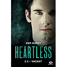 Vacant: Heartless, T2.5