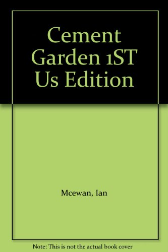 Cement Garden 1ST Us Edition