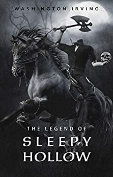The Legend of Sleepy Hollow (English Edition) di [Irving, Washington]