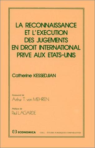 La reconnaissance et l'exécution des jugements en droit international privé aux