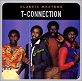 Songtexte von T-Connection - Classic Masters: T-Connection