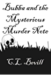 Bubba and the Mysterious Murder Note