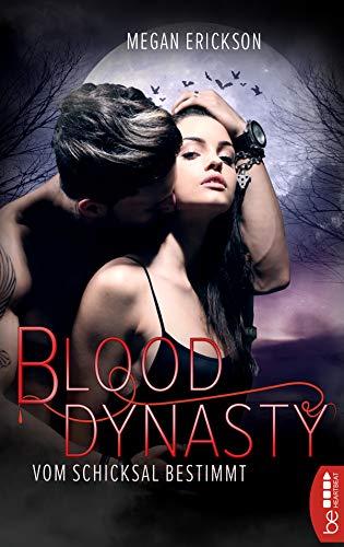 Buchseite und Rezensionen zu 'Vom Schicksal bestimmt - Blood Dynasty (Vampir-Romance 1)' von Megan Erickson