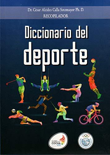 Diccionario del deporte eBook: Calla Sotomayor, César Alcides ...