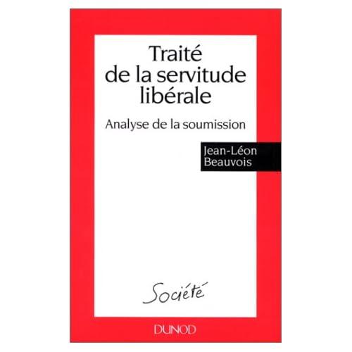 Traité de la servitude libérale : Analyse de la soumission