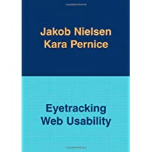 Eyetracking Web Usability (Voices That Matter)