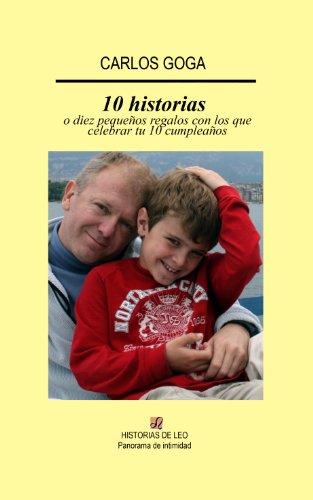 10 historias (o 10 pequeños regalos con que celebrar tu 10 ...