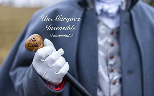 Un Márquez Insensible: Fraternidad III de Lily Cerda