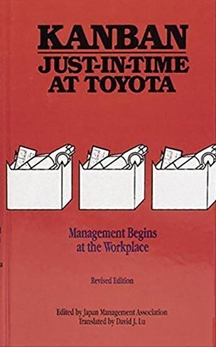 Kanban Just-in Time at Toyota: Management Begins at the Workplace by Japan Management Association (1989-07-30)