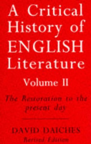 A Critical History of English Literature: The Restoration to the Present Day v. 2 por David Daiches