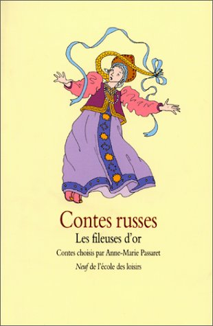 Contes russes : les fileuses d'or