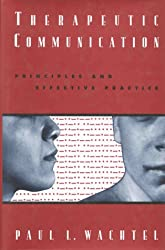 Therapeutic Communication: Principles and Effective Practice