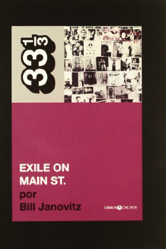 Rolling stone-exile on main street, the (33 1/3 (discos Crudos))