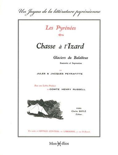 Les Pyrénées, chasse à l'izard par Jacques Peyrafitte