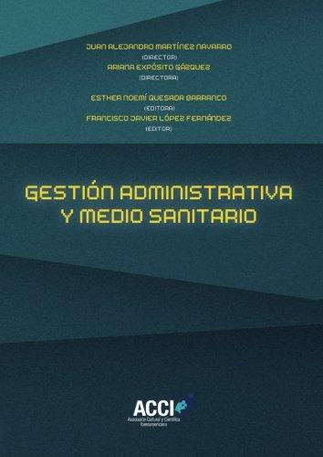 Gestión administrativa y medio sanitario (Fuera de colección) por Esther Noemí Quesada Barranco