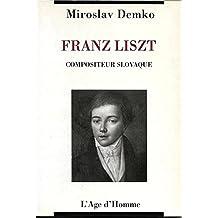 Franz Liszt, compositeur slovaque