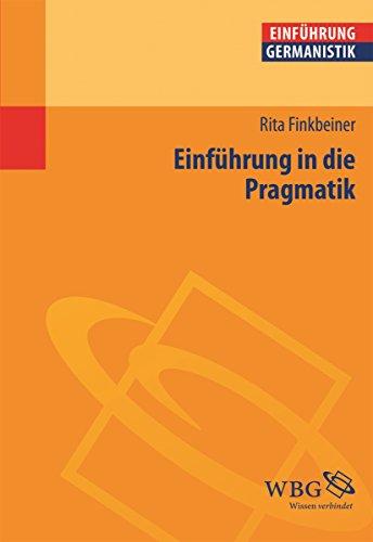 Einführung in die Pragmatik (Germanistik kompakt)