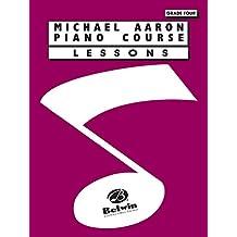 Michael Aaron Piano Course: Lessons: Grade 4 (Piano)