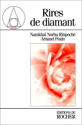 Rires de diamant par Namkhaï Norbu Rinpoché