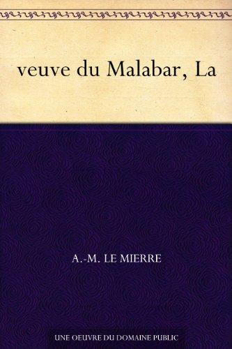 veuve du Malabar, La par A.-M. Le Mierre