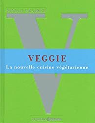 Veggie, la nouvelle cuisine végétarienne