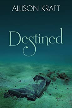 Destined (English Edition) di [Kraft, Allison]