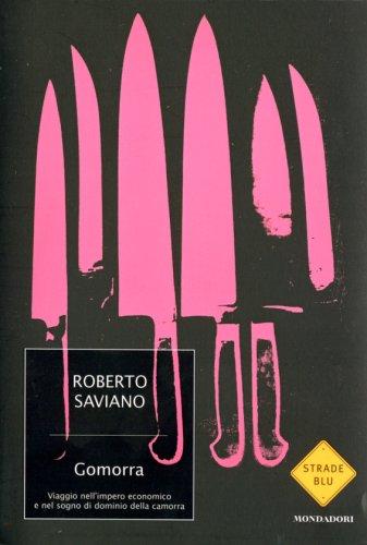 Roberto Saviano: »Gomorra: Viaggio nell'impero economico e nel sogno di dominio della camorra« auf Bücher Rezensionen