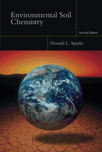 Environmental Soil Chemistry (Environmental Soil Chemistry)
