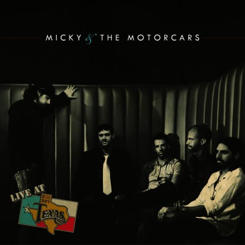 Live at Billy Bob's Texas by Micky & Motorcars (2012-03-06)