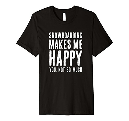 Snowboarding Makes Me Happy Surf Surfer Water Sports T Shirt