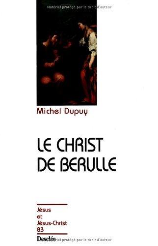 Le Christ de Bérulle