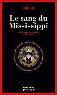Le sang du Mississippi par Iles