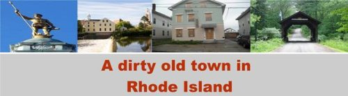 A dirty old town in Rhode Island