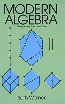 Modern Algebra (Dover Books on Mathematics) (English