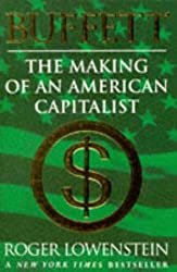 Buffett: The Making Of An American Capitalist by Roger Lowenstein (1997-02-03)